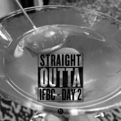 IFBC - Straight Outta Day 2 - omgsdfwfood